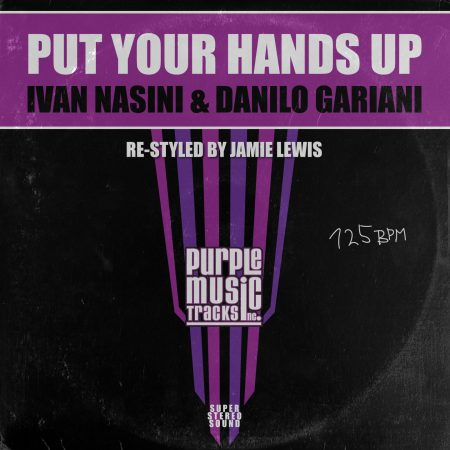 Ivan Basini & Danilo Gariani - Put-Your-Hands-Up