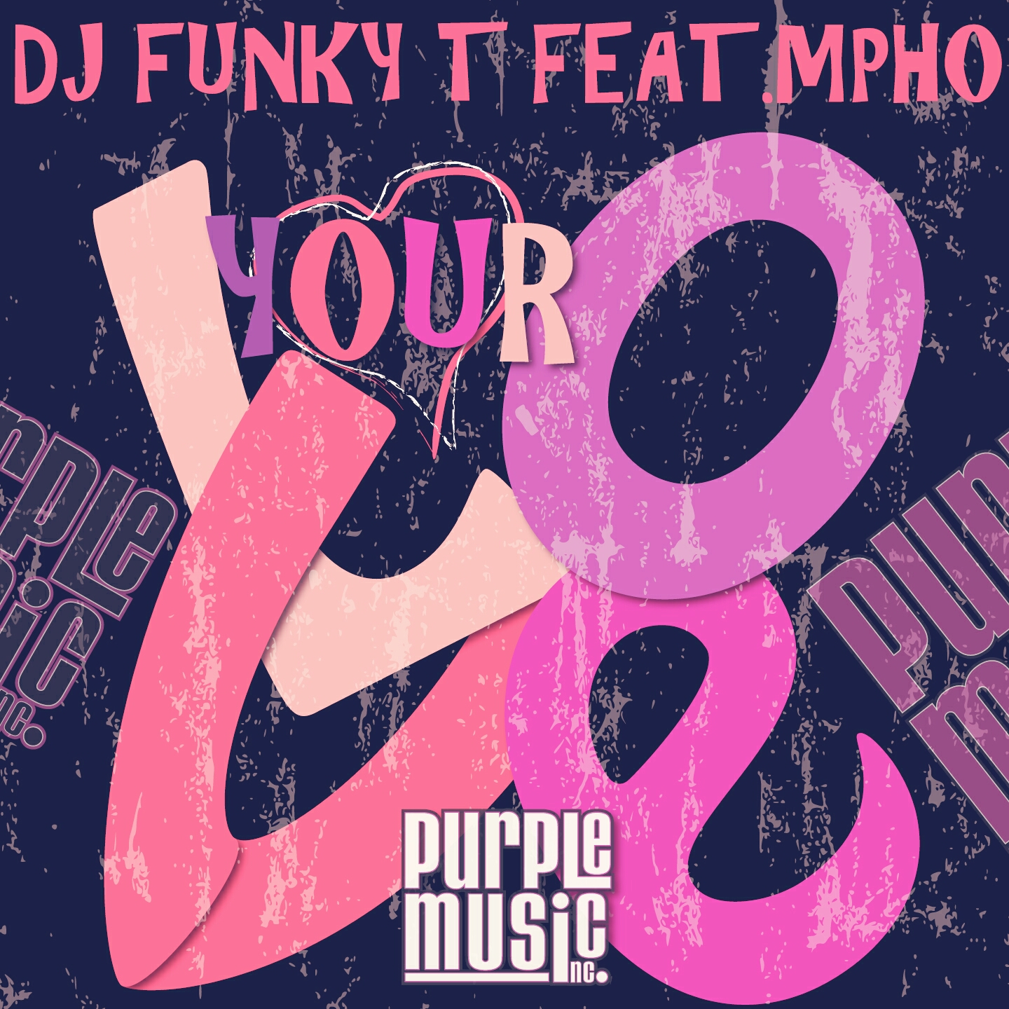 Dj Funky T feat Mpho - Your Love
